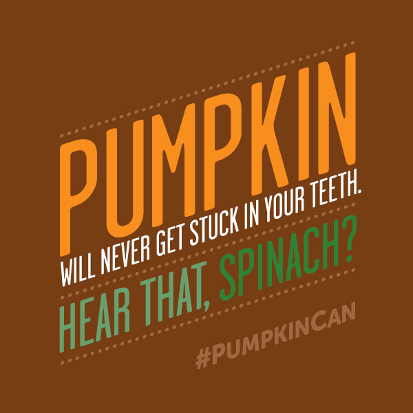 Pumpkin Will Never Get Stuck on Your Teeth!