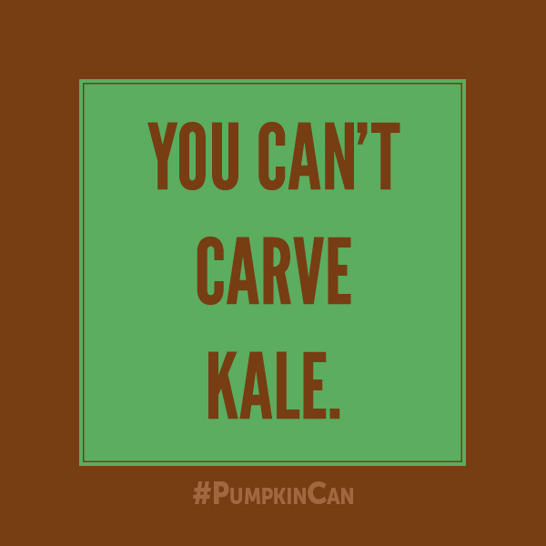 You Can't Carve Kale!